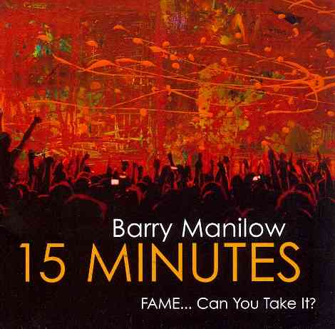 15 MINUTES BY MANILOW,BARRY (CD)
